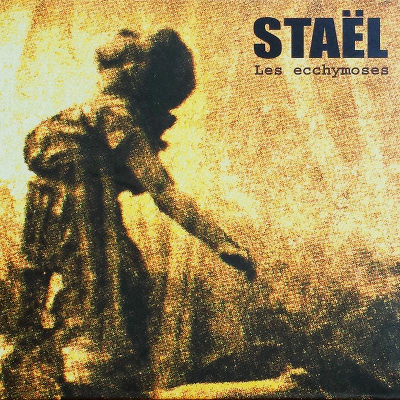 Staël Les Ecchymoses